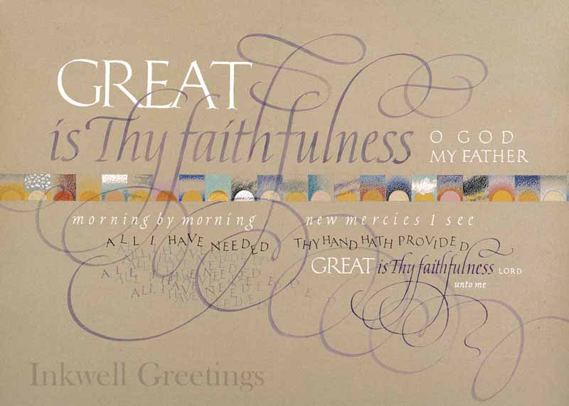 Hymn by Thomas Chisholm - Calligraphy by Tim Botts