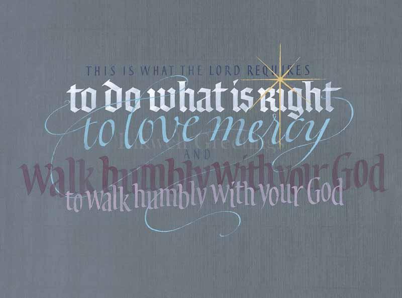 Micah 6:8-A by Tim Botts