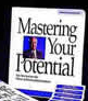 Mastering Your Potential