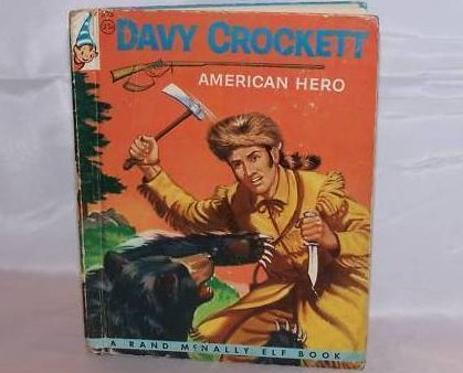 Davy Crockett American Hero, Elf Book, First Edition