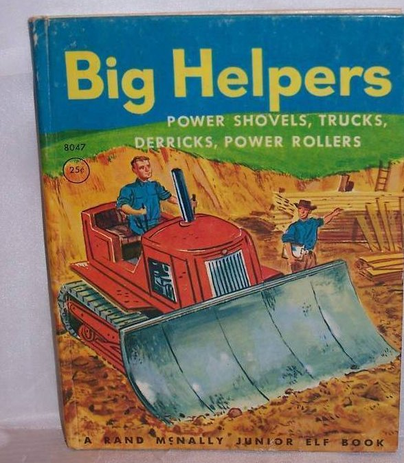 Big Helpers, Rand McNally Junior Elf Book First Edition