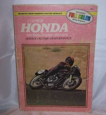 Clymer Honda Motorcycle 350-550cc Fours Service, Repair Manual 1972-78