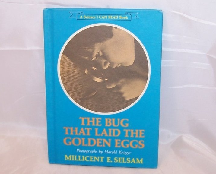 Bug That Laid the Golden Eggs, Science I Can Read Book, 1967