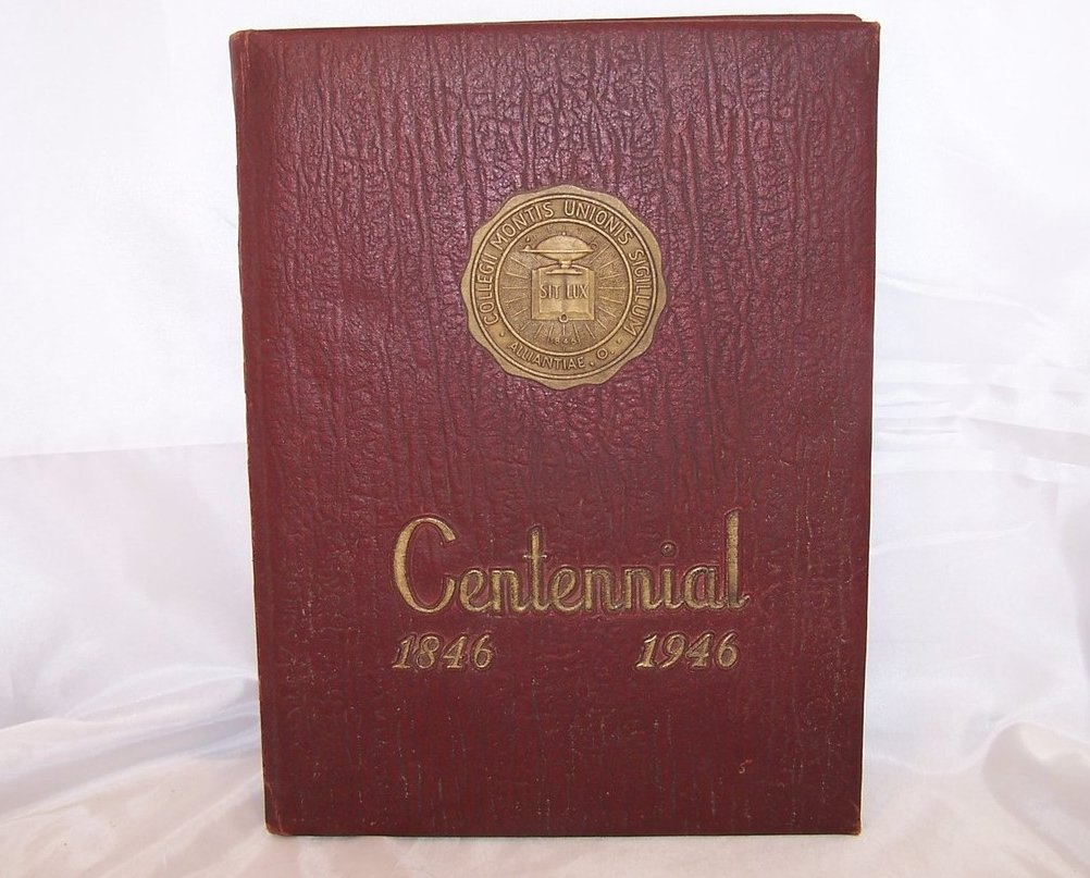 1946 Mount Union College Centennial Yearbook, Alliance OH