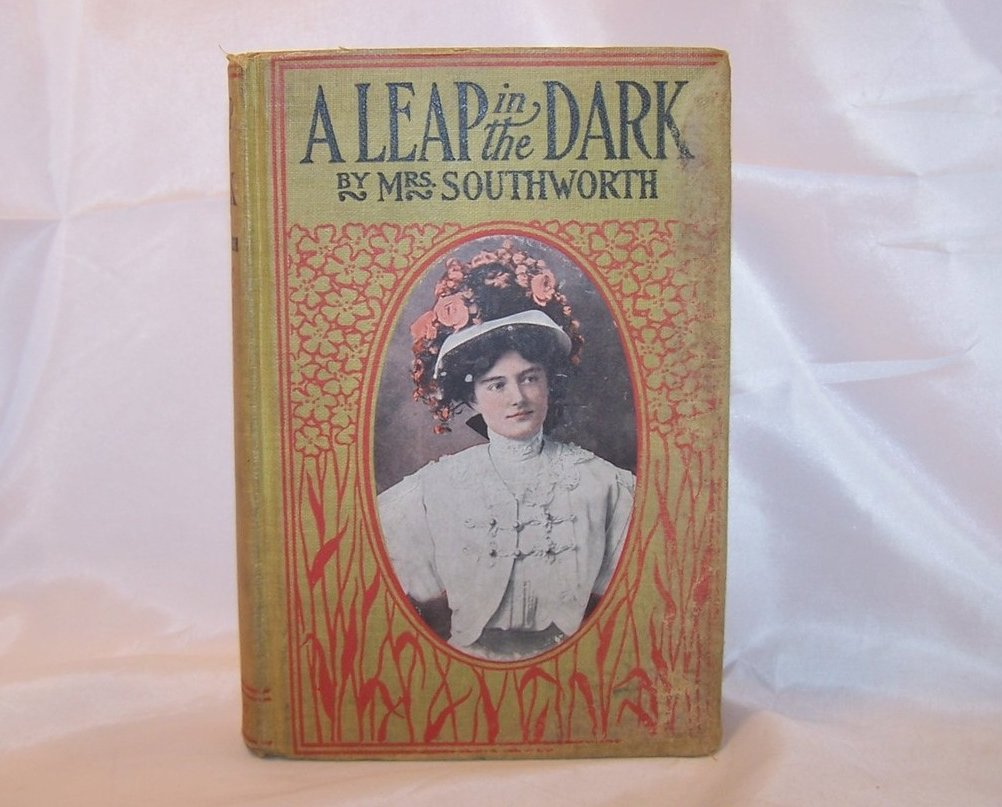 A Leap in the Dark, Mrs. Southworth, Victorian Romance Novel
