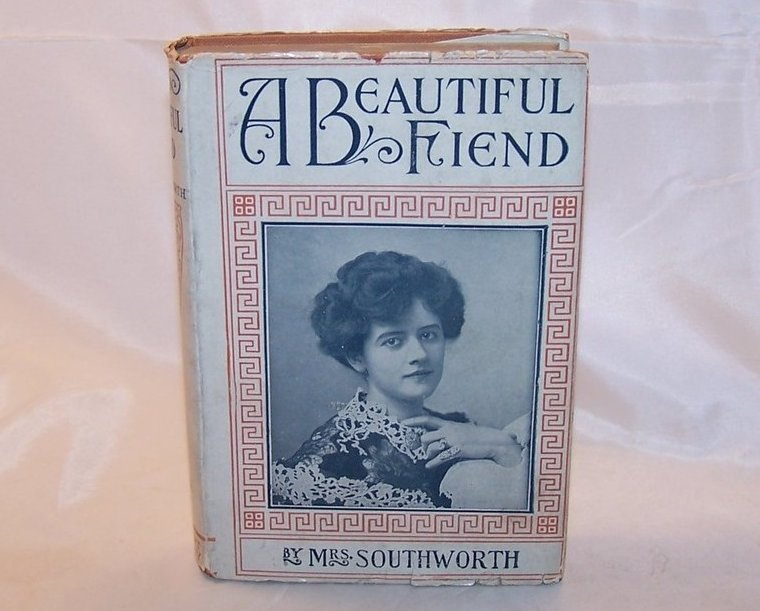 A Beautiful Fiend, Mrs. Southworth, Victorian Romance Novel