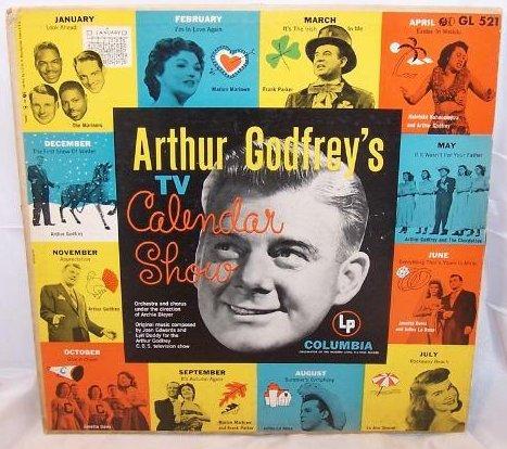 Arthur Godfreys TV Calendar Show, Columbia Records, LP