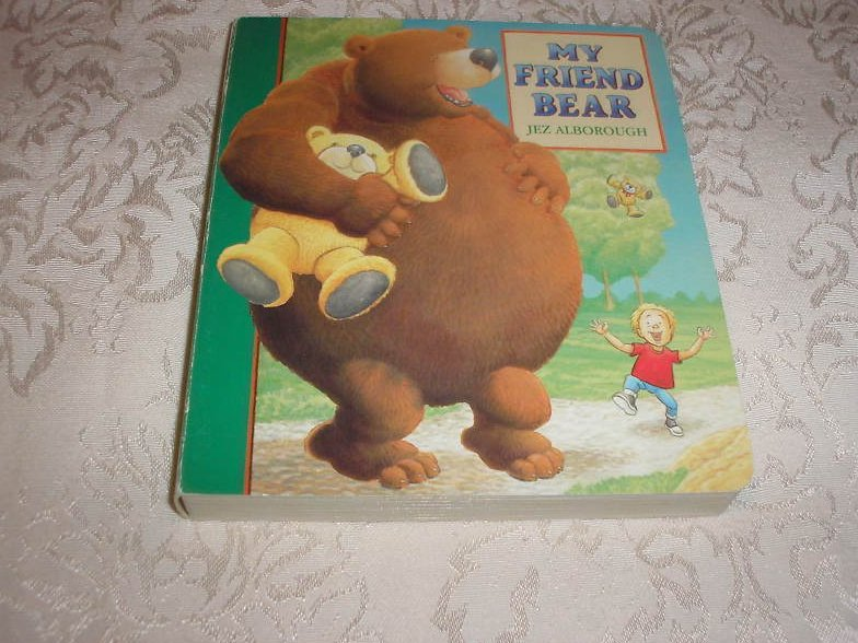 My Friend Bear Jez Alborough good board book
