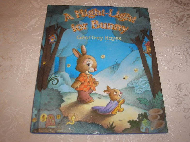 A Night-Light for Bunny Geoffrey Hayes new hc