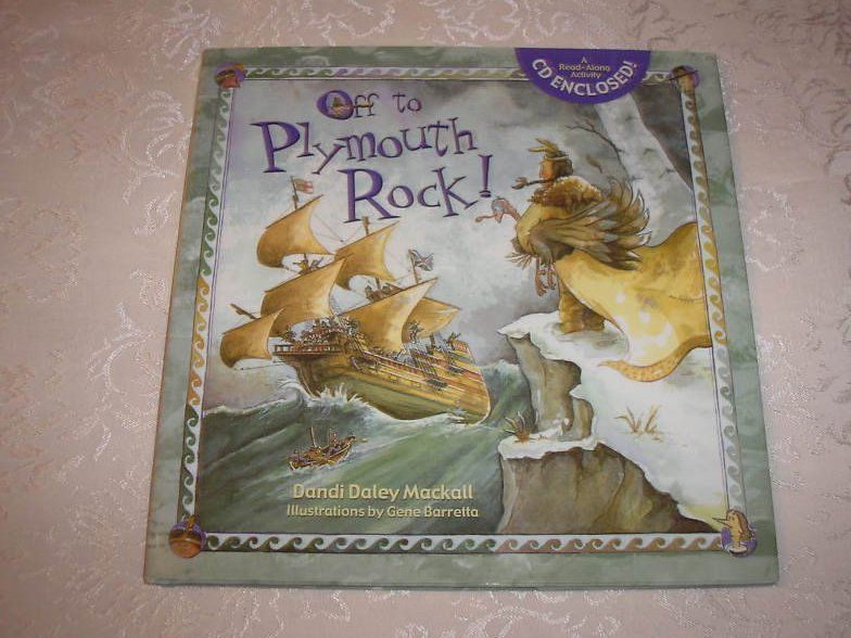 Off to Plymouth Rock! brand new hc with Audio CD Dandi Daley Mackall