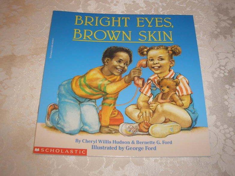 Bright Eyes, Brown Skin Cheryl Willis Hudson brand new sc