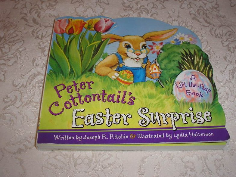 Peter Cottontail's Easter Surprise Joseph R. Ritchie lift-the-flap board