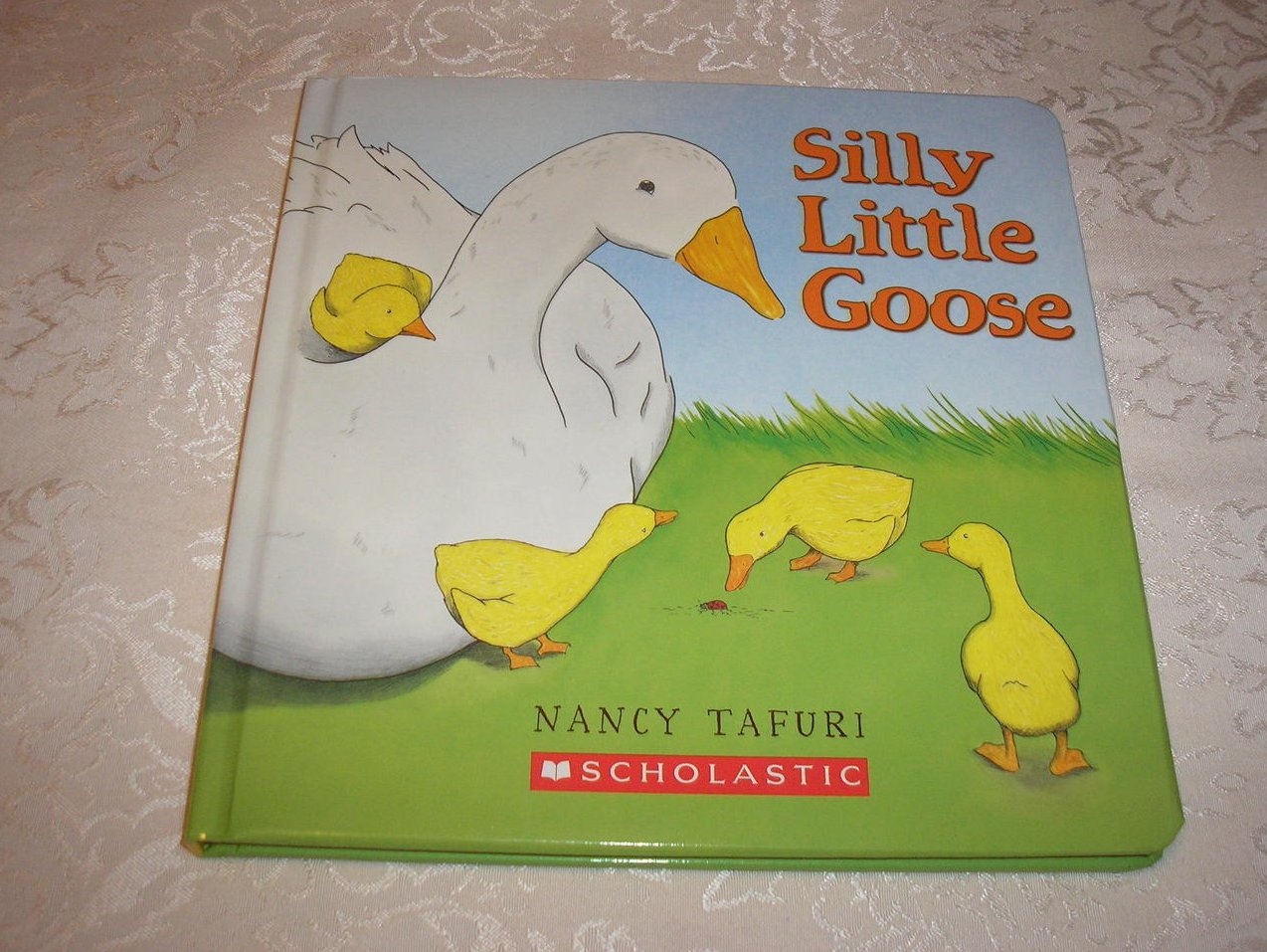 Silly Little Goose Nancy Tafuri brand new padded board book
