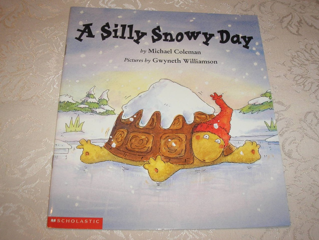 A Silly Snowy Day  Michael Coleman very good sc