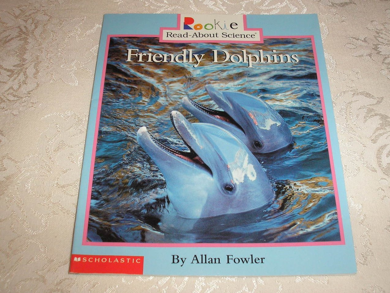 Friendly Dolphins Allan Fowler Rookie Read-About Science very good sc