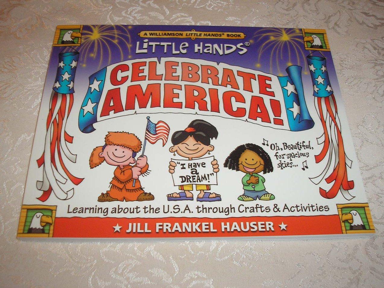 Little Hands Celebrate America! Jill Hauser brand new sc