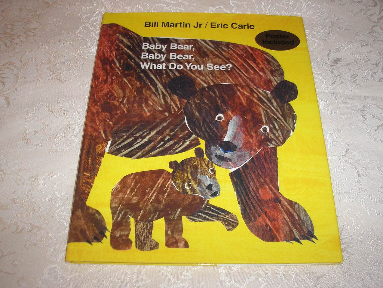 Baby Bear, Baby Bear, What Do You See? Eric Carle new hc
