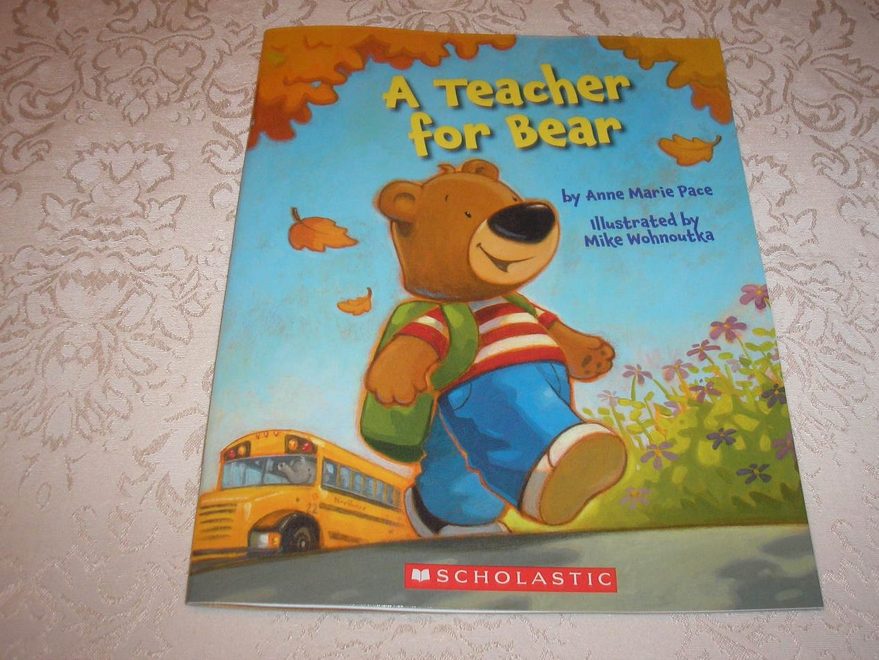 A Teacher for Bear Anne Marie Pace brand new sc