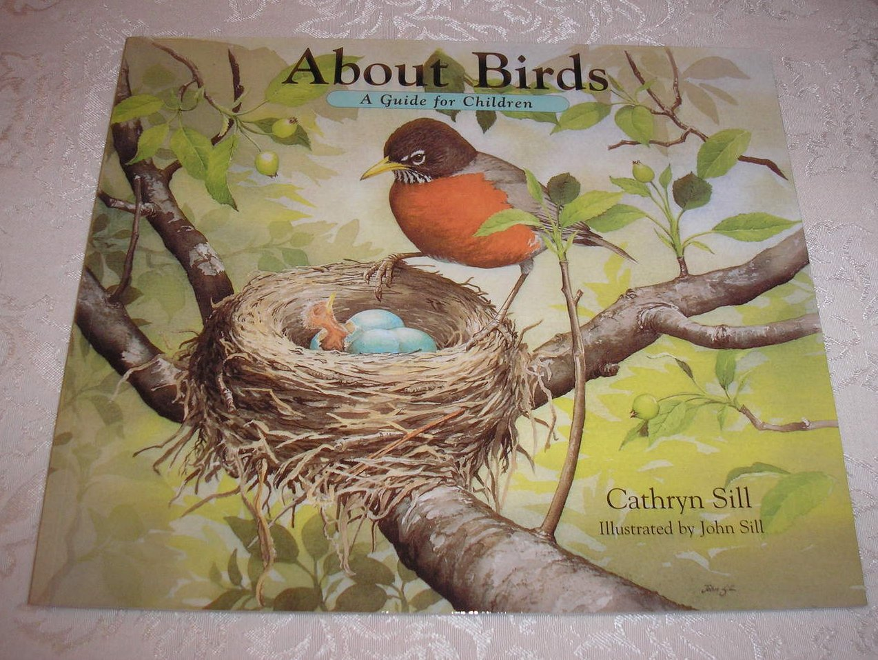 About Birds A Guide for Children Cathryn Sill very good sc