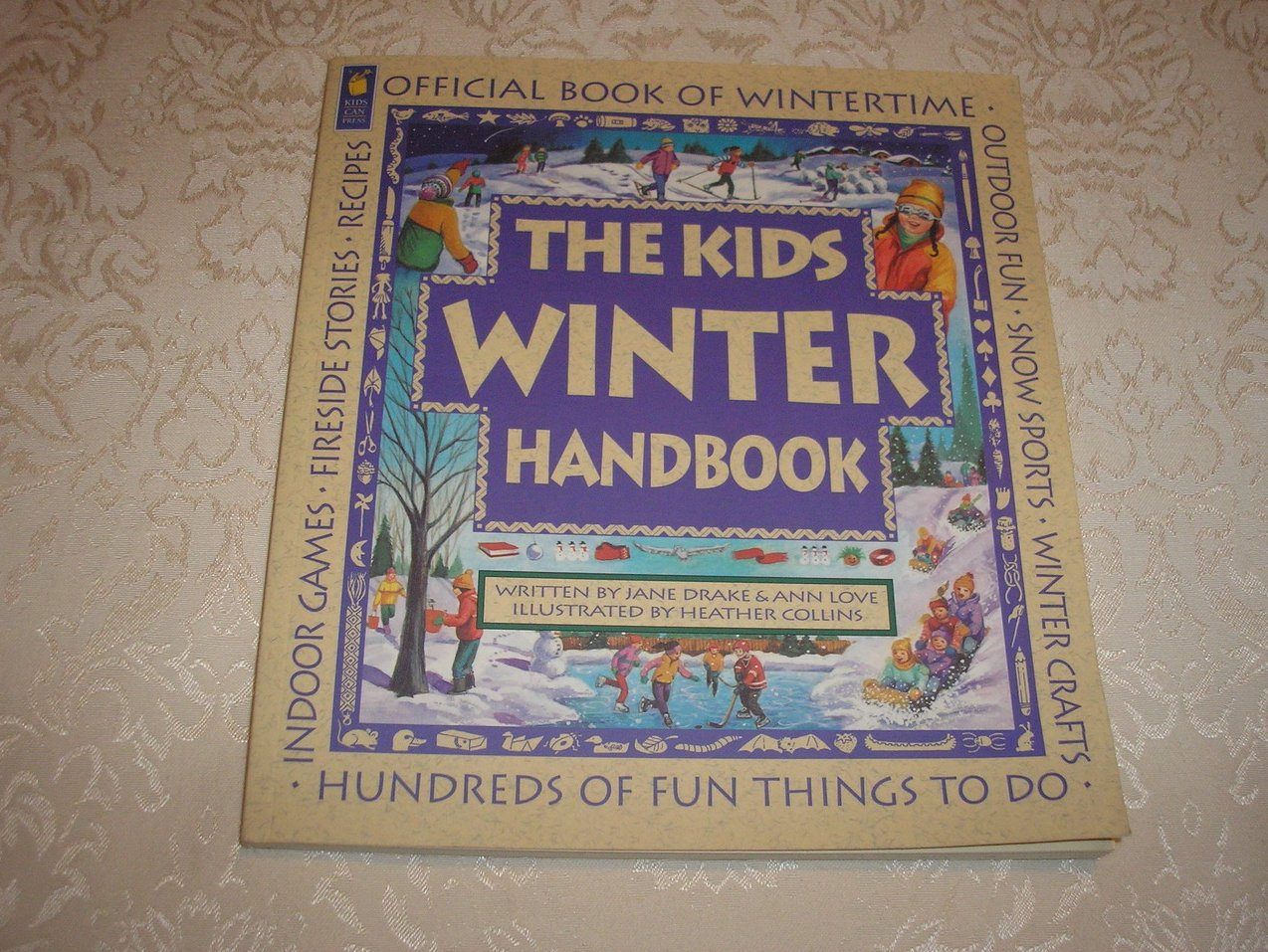 The Kids Winter Handbook Jane Drake Ann Love very good sc