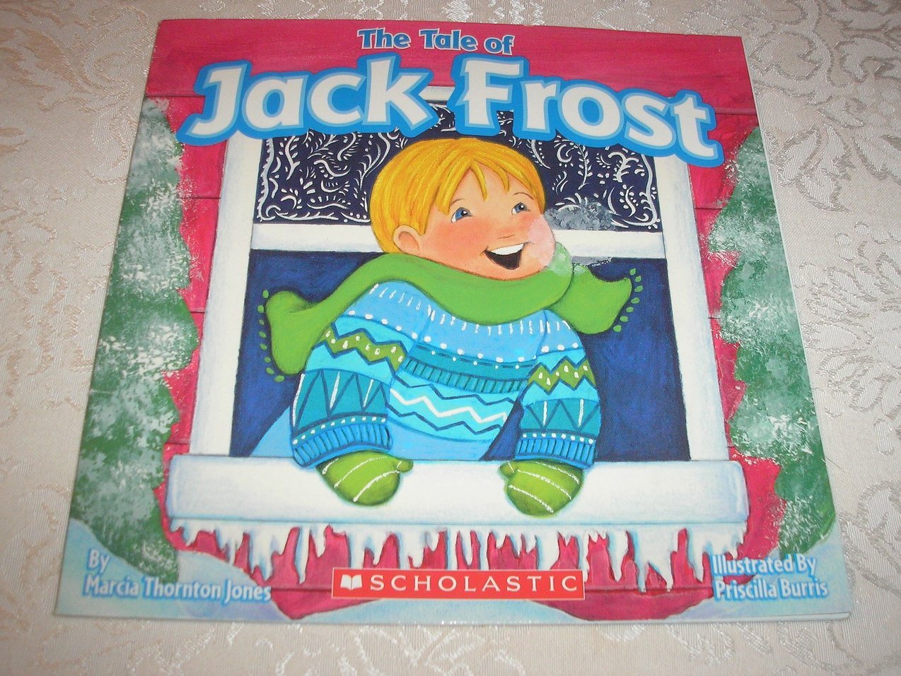 The Tale of Jack Frost Marcia Thornton Jones Very Good Softcover