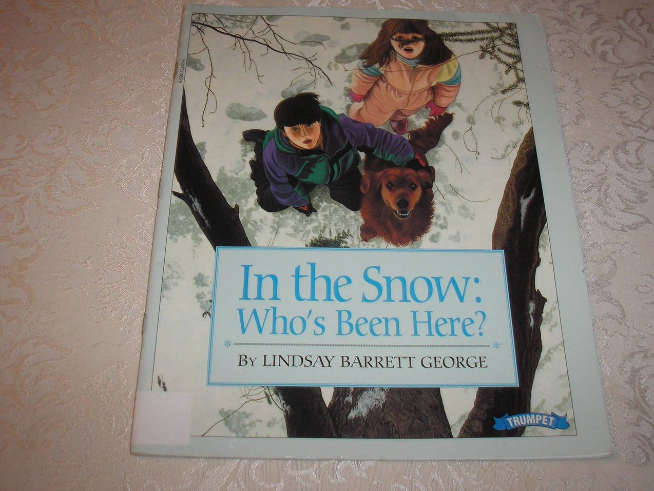 Image 0 of In the Snow: Who's Been Here? Lindsay Barrett George Good Rare Softcover