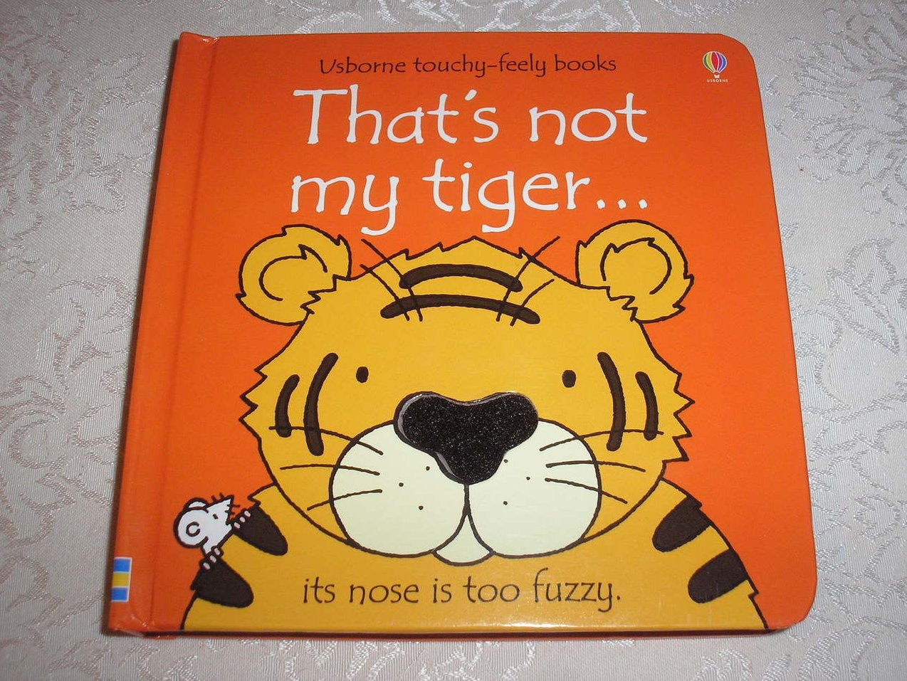 That's Not My Tiger Usborne Touchy-Feely very good board book