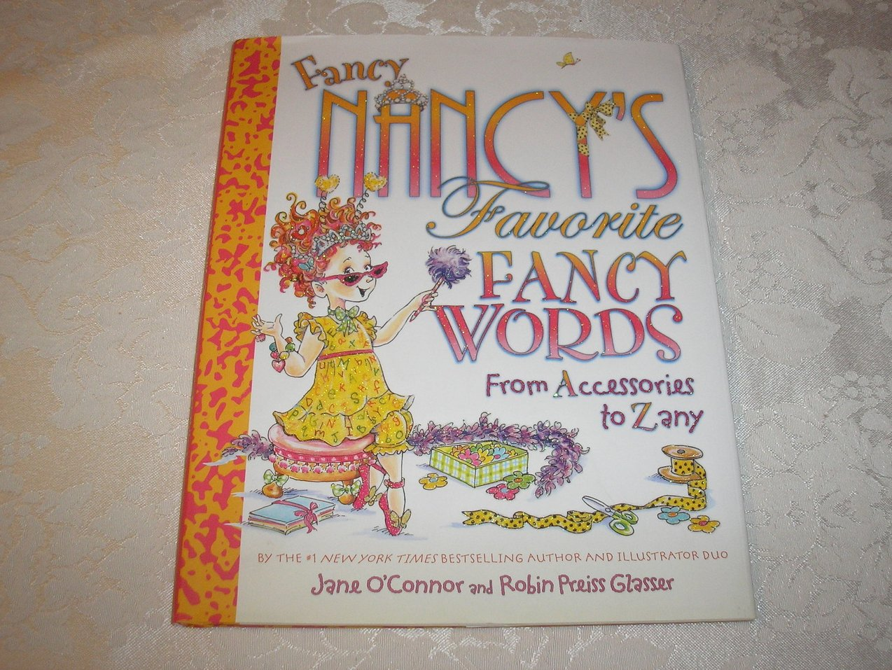 image 0 of fancy nancys favorite fancy words from accessories to zany very good hc with