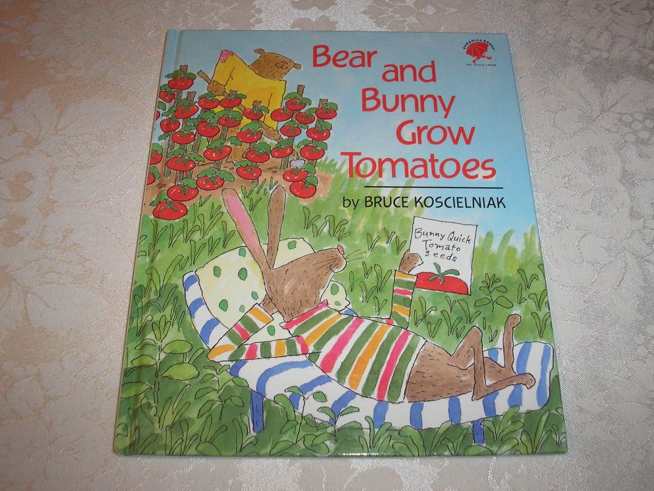 Bear and Bunny Grow Tomatoes Bruce Koscielniak brand new hc