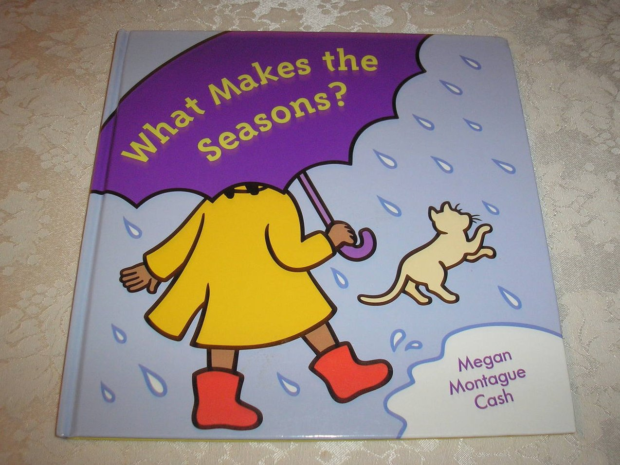 What Makes the Seasons? Megan Montague Cash very good hc