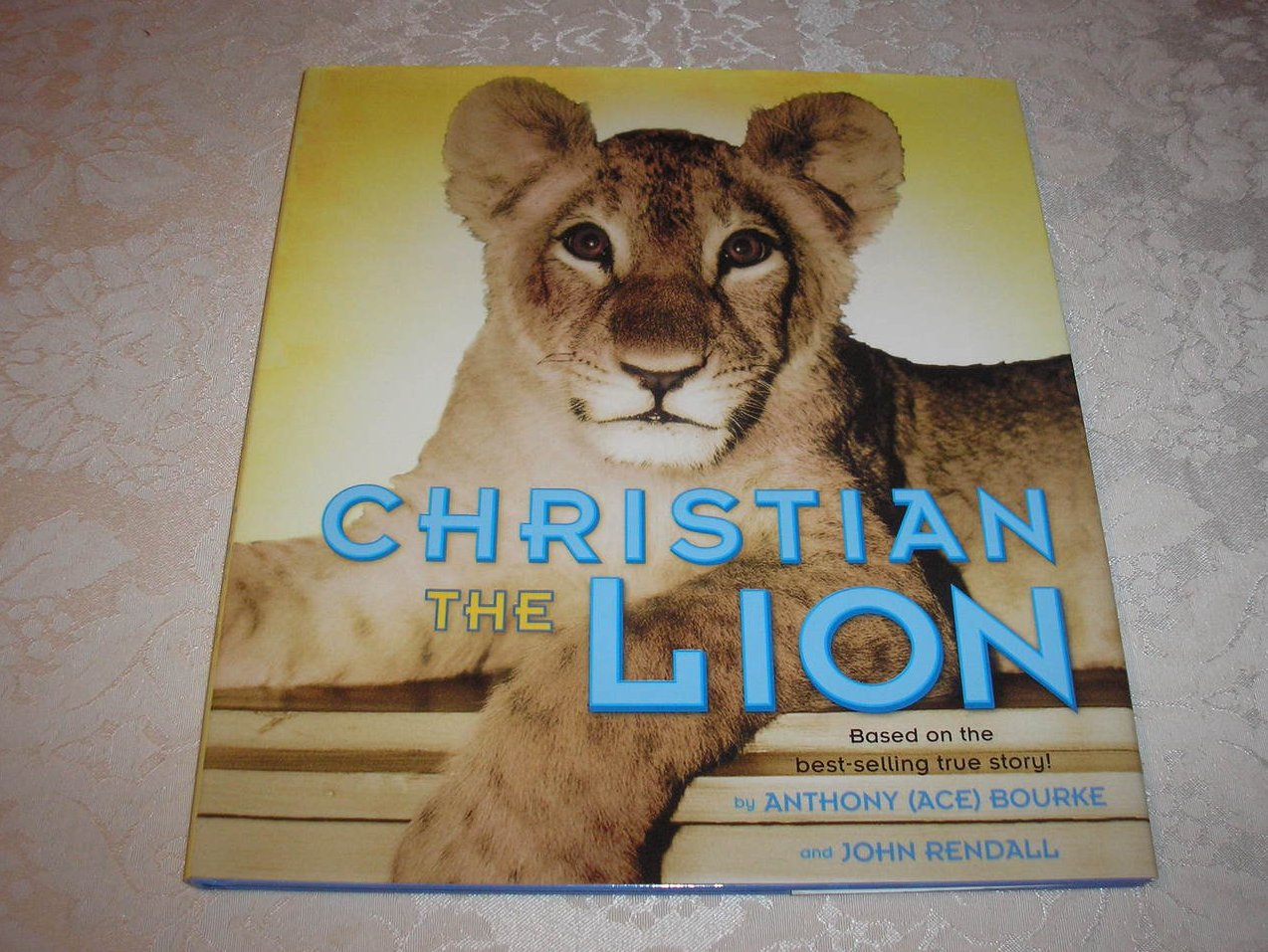 Christian The Lion Anthony Bourke brand new nonfiction hc with dj