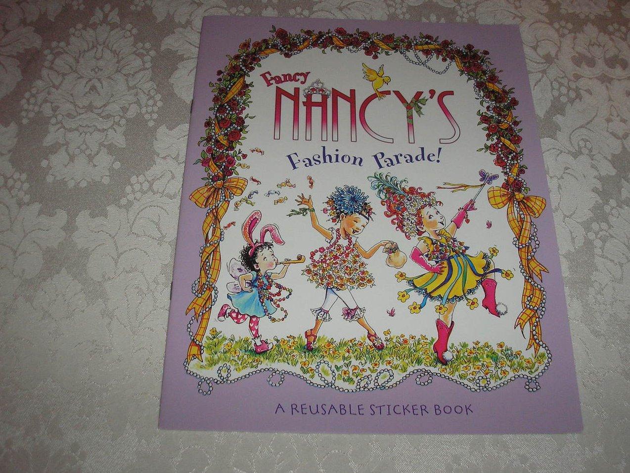 Fancy Nancy's Fashion Parade! brand new sc reusable sticker book