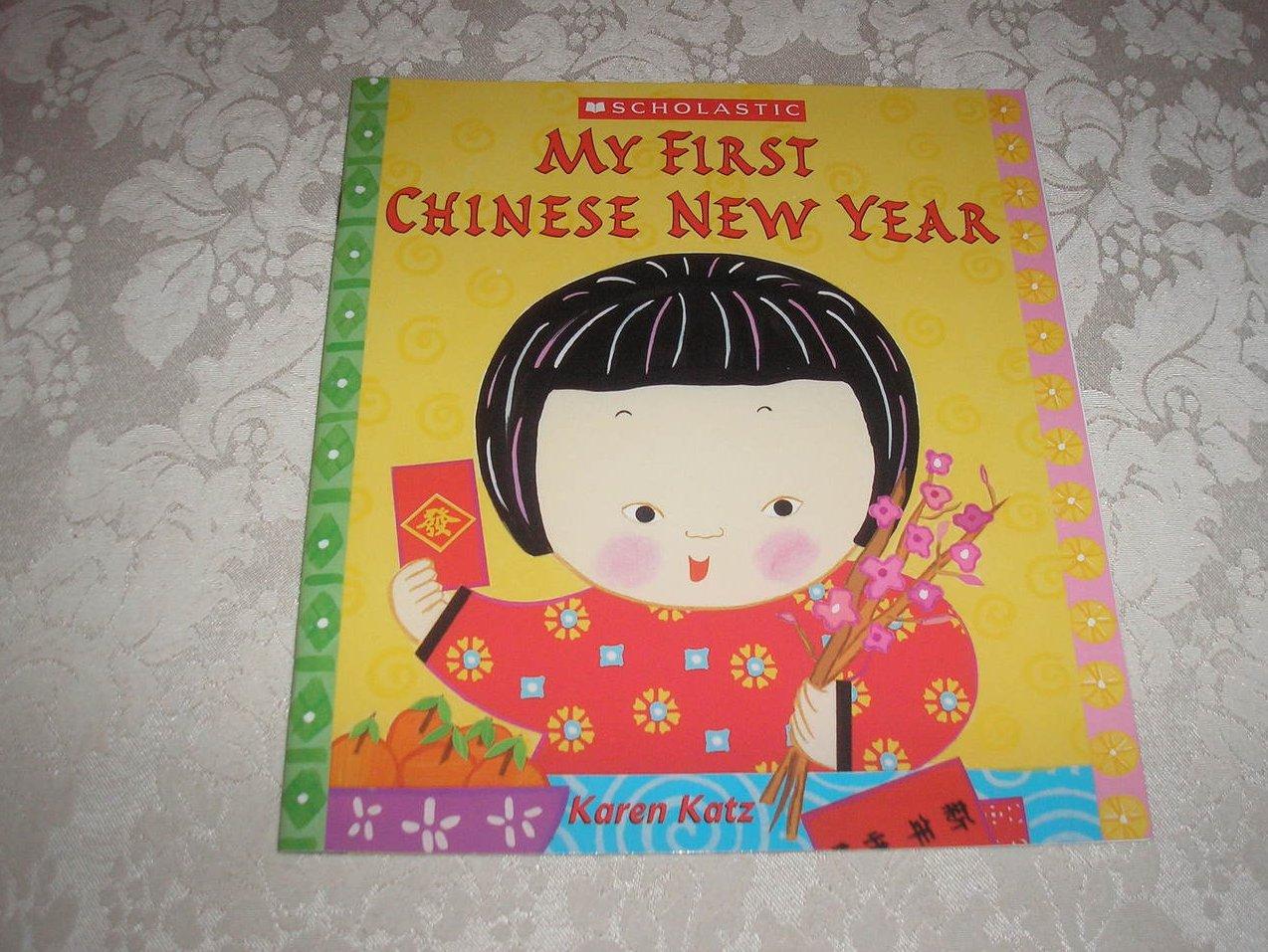 My First Chinese New Year Karen Katz brand new sc