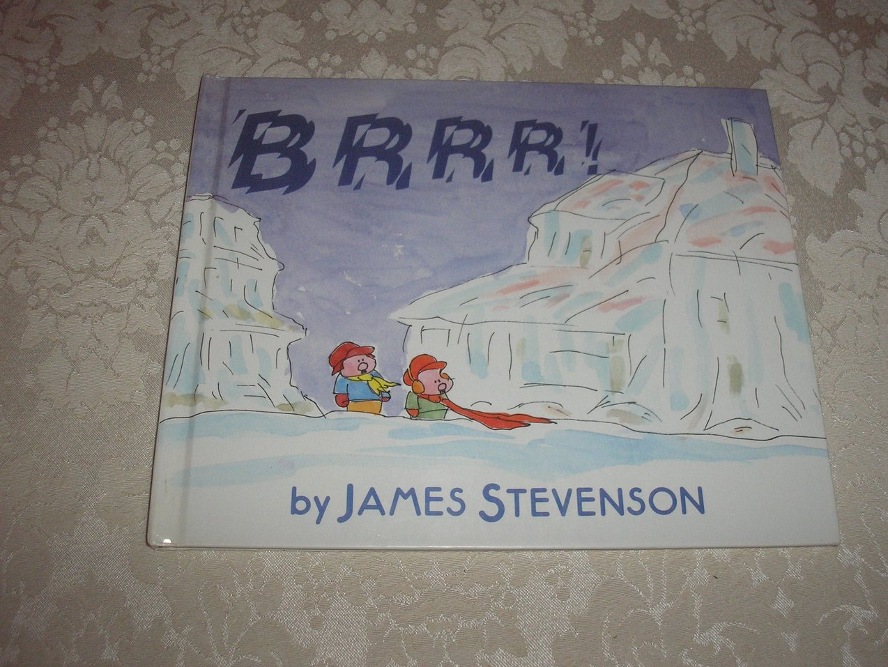 BRRR! James Stevenson Very Good Hardcover