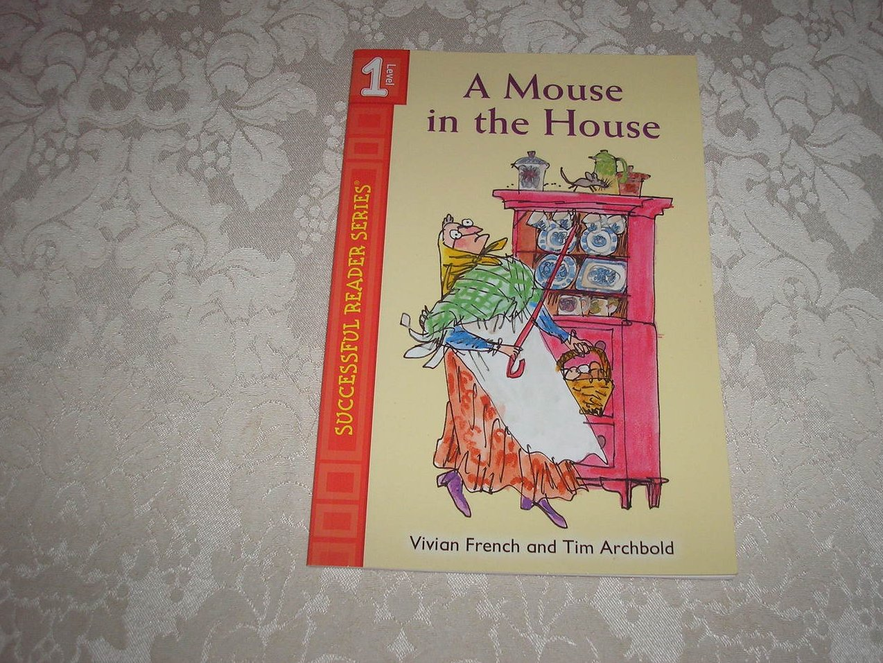 A Mouse in the House Vivian French and Tim Archbold brand new sc level 1 reader