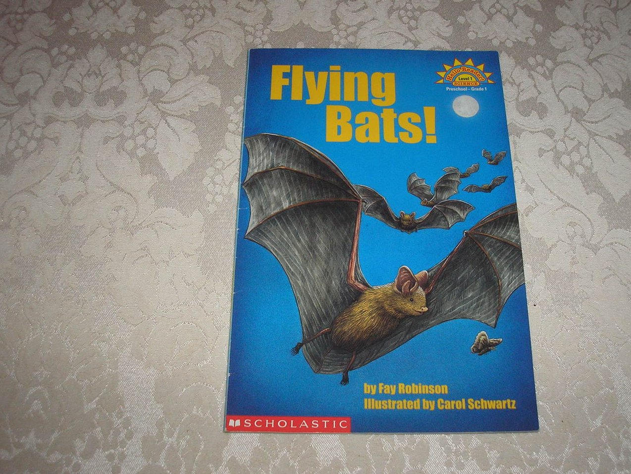 Flying Bats! Fay Robinson Hello Science Reader Level 1 good sc