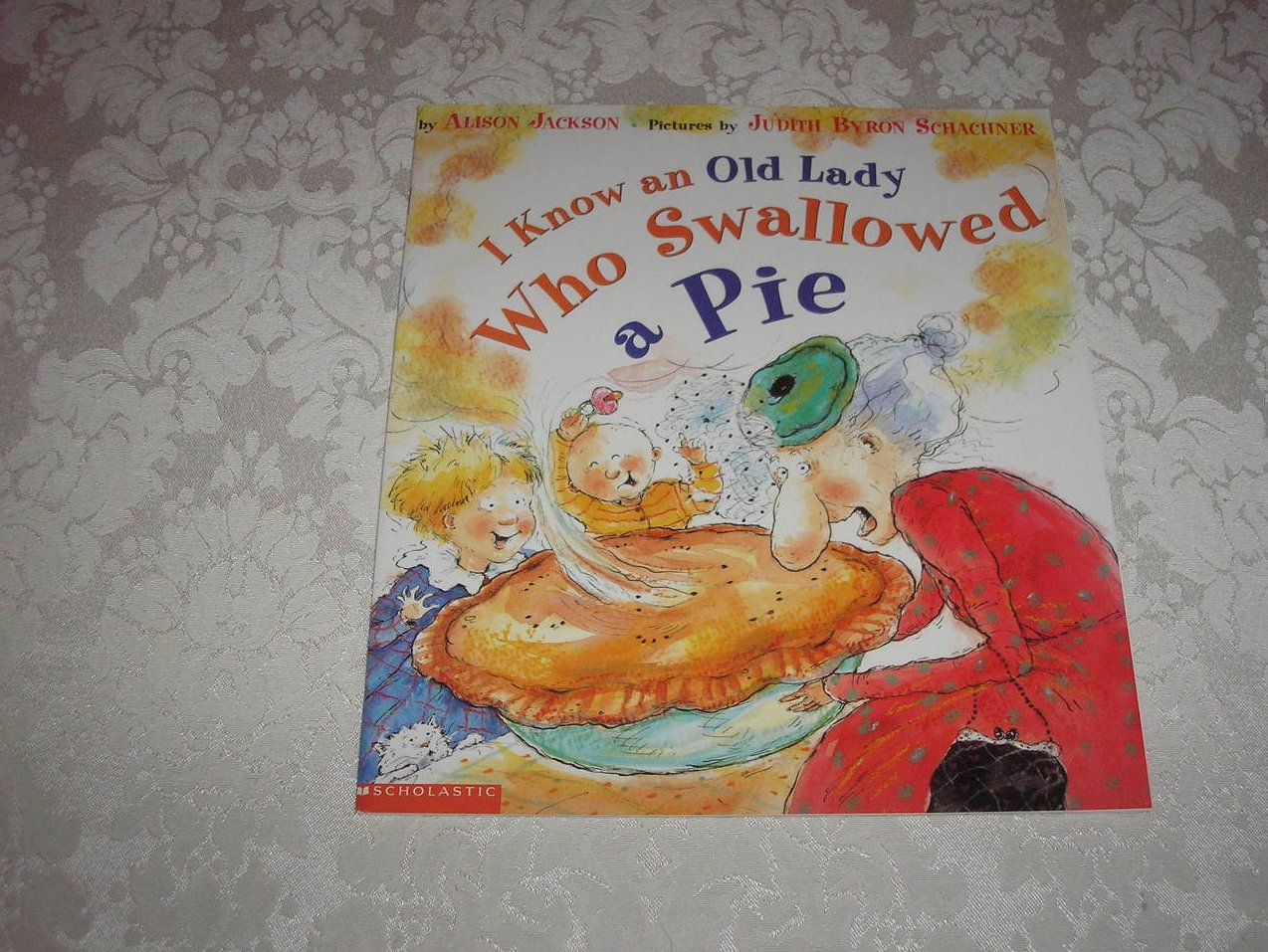 I Know an Old Lady Who Swallowed a Pie Alison Jackson brand new sc