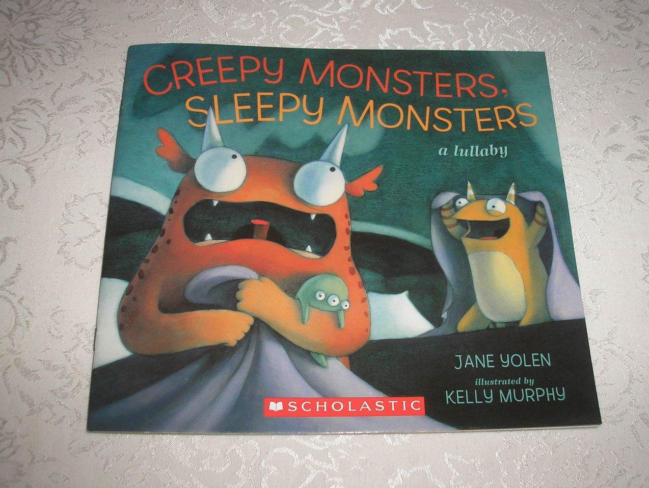 Creepy Monsters, Sleepy Monsters Jane Yolen brand new sc