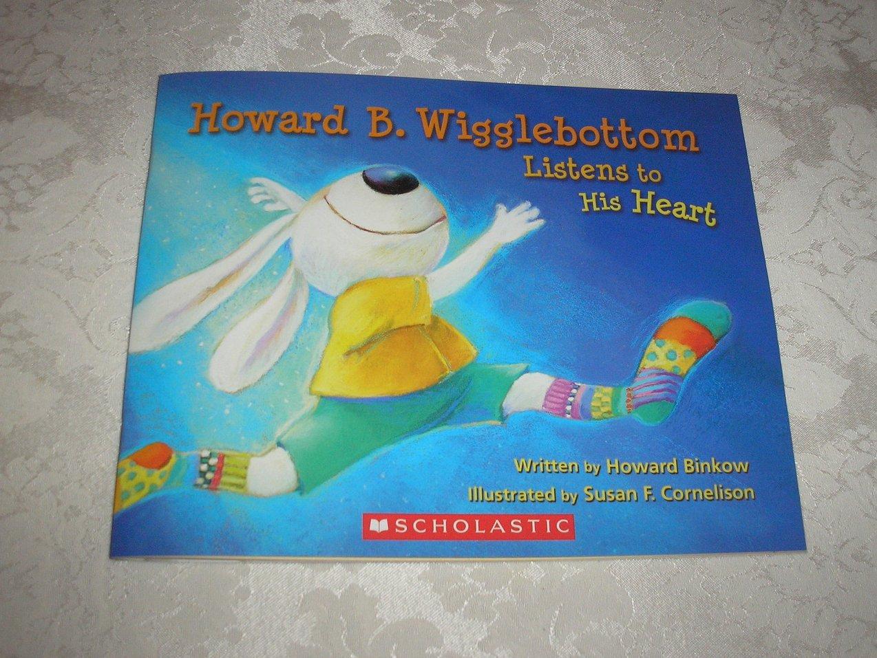 Howard B. Wigglebottom Listens to His Heart brand new sc Howard Binkow