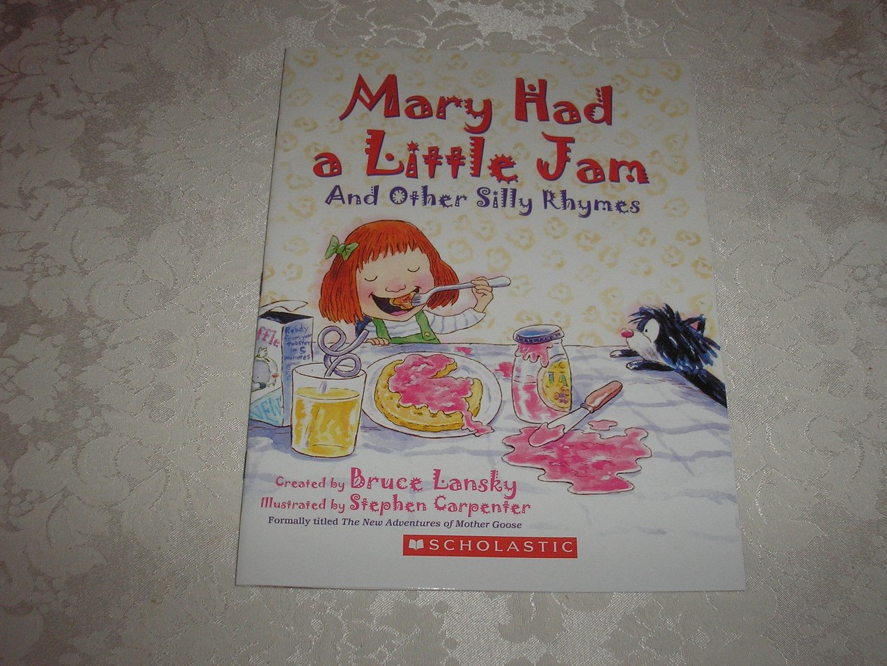 Mary Had a Little Jam And Other Silly Rhymes brand new sc Bruce Lansky