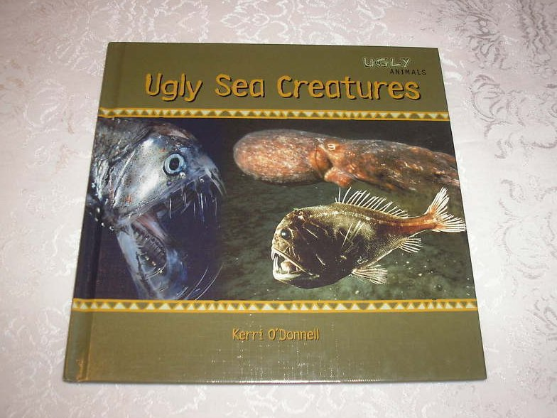 Ugly Sea Creatures Kerri O'Donnell brand new hc