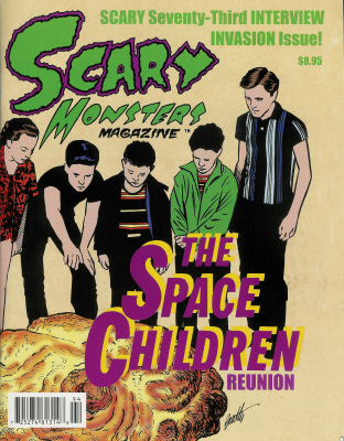 Thumbnail of Scary Monsters magazine #73 - Interview Invasion Issue!