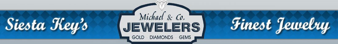 Michael & Co. Jewelers, Sarasota Jewelry Store, Siesta Key Florida, all your jewelry wants!