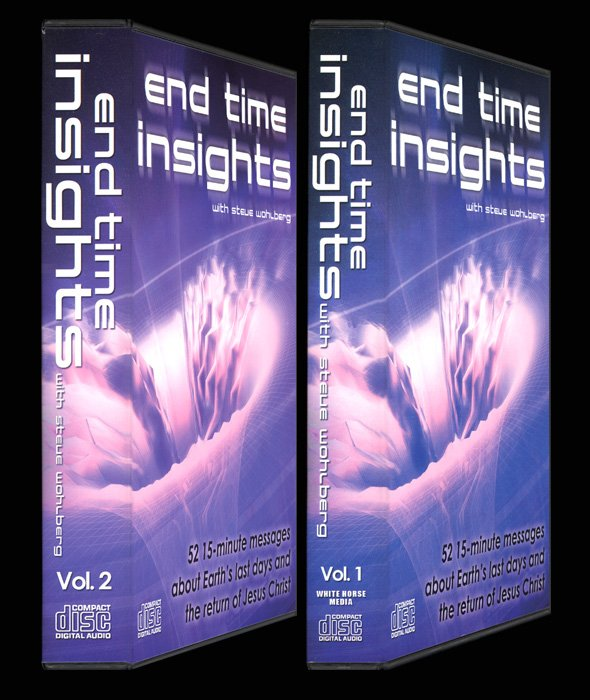 End Time Insights  by Steve Wohlberg  Audio CD Set