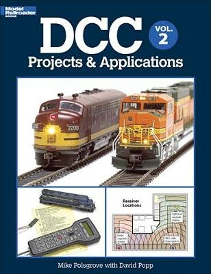 DCC Projects & Applications Volume 2 by Mike Polsgrove & David Popp