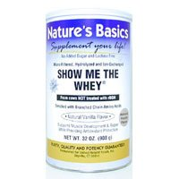 Image 0 of Protein Powder Show Me Whey 32 oz 1 By Natures Basics