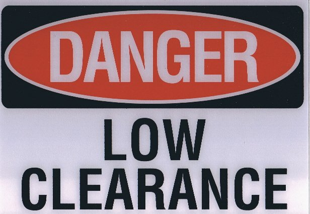 EDS LC DANGER LOW CLEARANCE 10 X 7