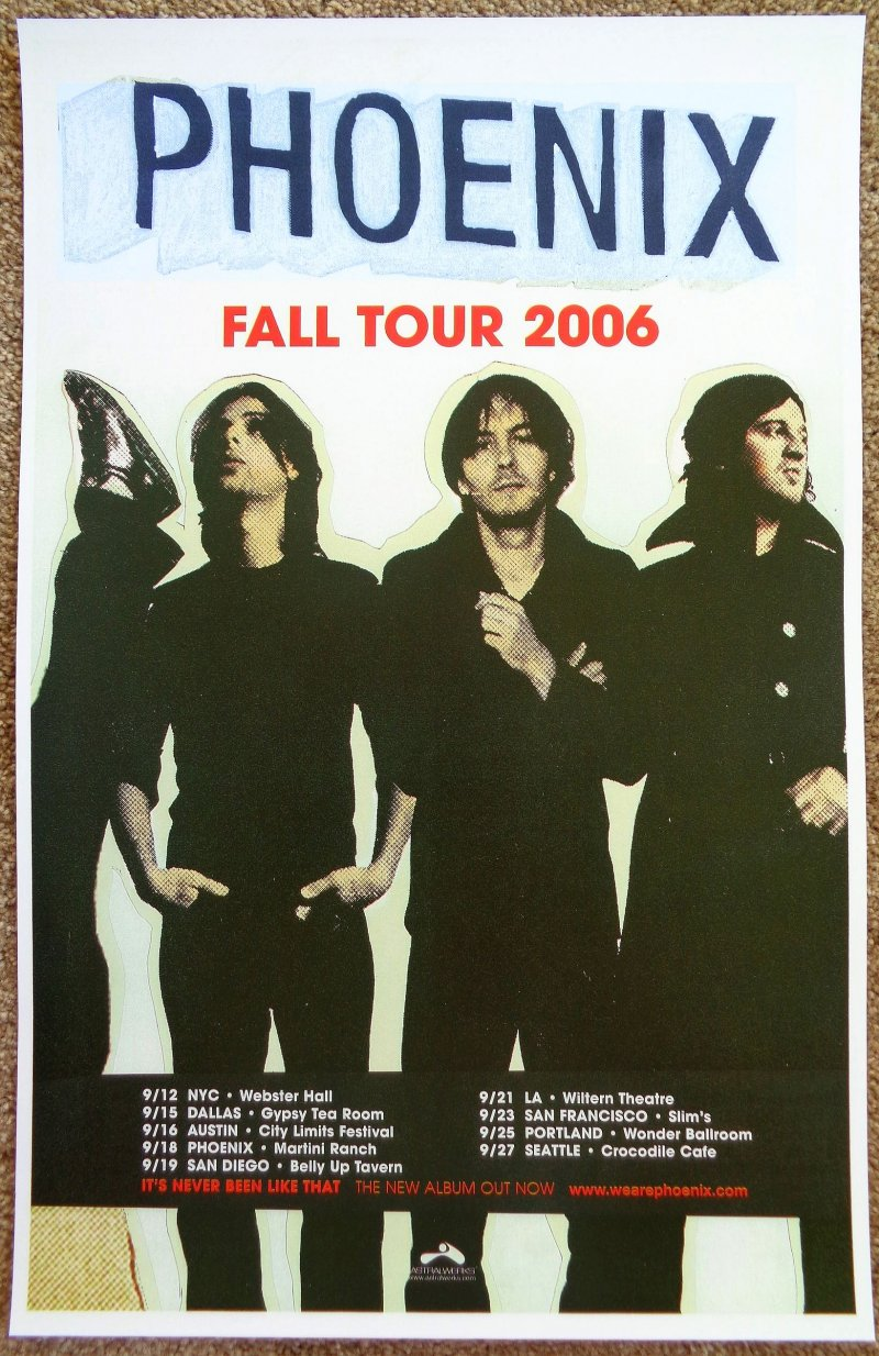 Image 0 of PHOENIX 06 USA Tour POSTER Concert It's Never Been Like That / Wolfgang Amadeus