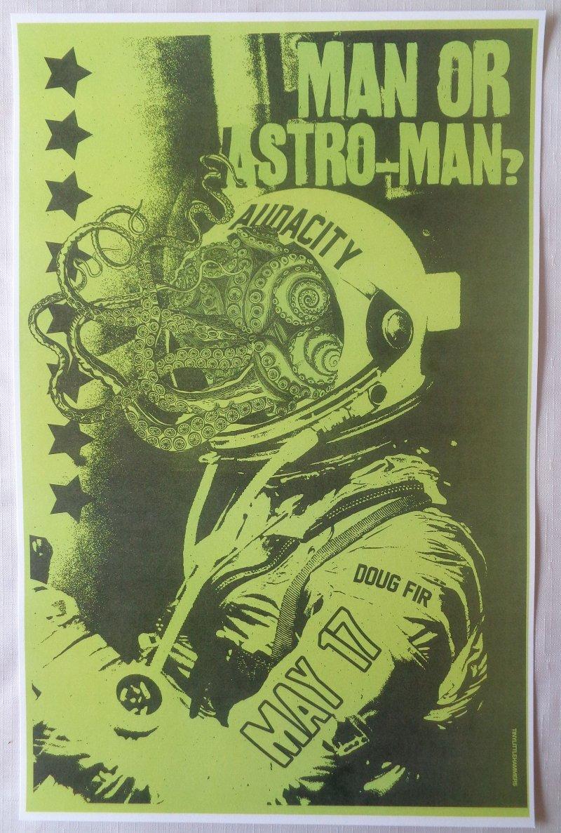 Image 0 of MAN OR ASTRO-MAN? 2013 Gig POSTER Portland Oregon Concert