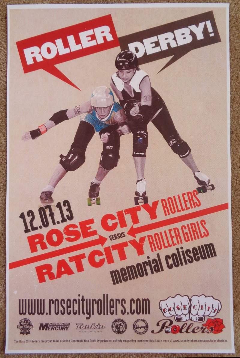 Image 0 of ROLLER DERBY 2013 POSTER Portland Oregon Rose City Rollers Vs. Rat City Girls